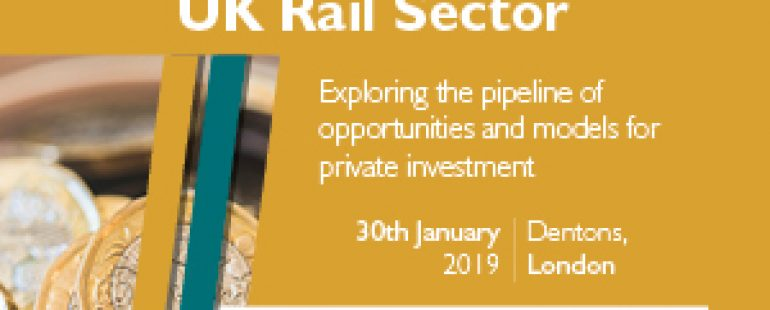 2nd Annual Attracting Third Party Investment into the UK Rail Sector
