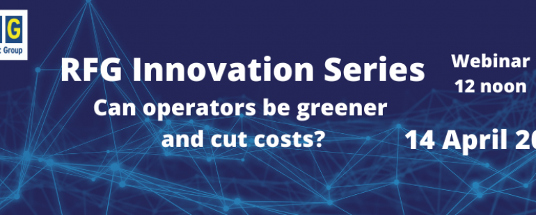 Event recording – RFG innovation series – Can operators be greener and cut costs?